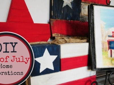 DIY 4th of July Decor: Homemade decorations