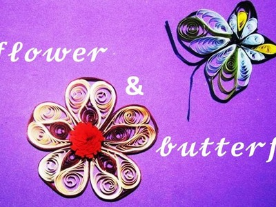 DIY: Craft Ideas-How to make Quilling Flower & Butterfly  -Paper Art Quilling Made Easy