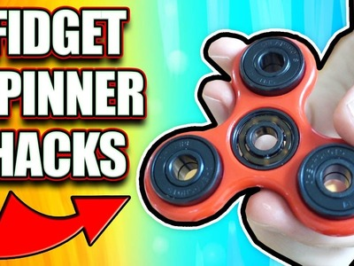 DIY FIDGET SPINNER HACKS - HOW TO MAKE YOUR FIDGET SPINNER FASTER (SUPER CHEAP)