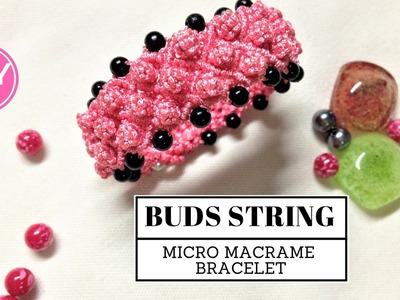 DIY Macrame Flower Buds String Bracelet Tutorial - Beautiful pattern but easy to make
