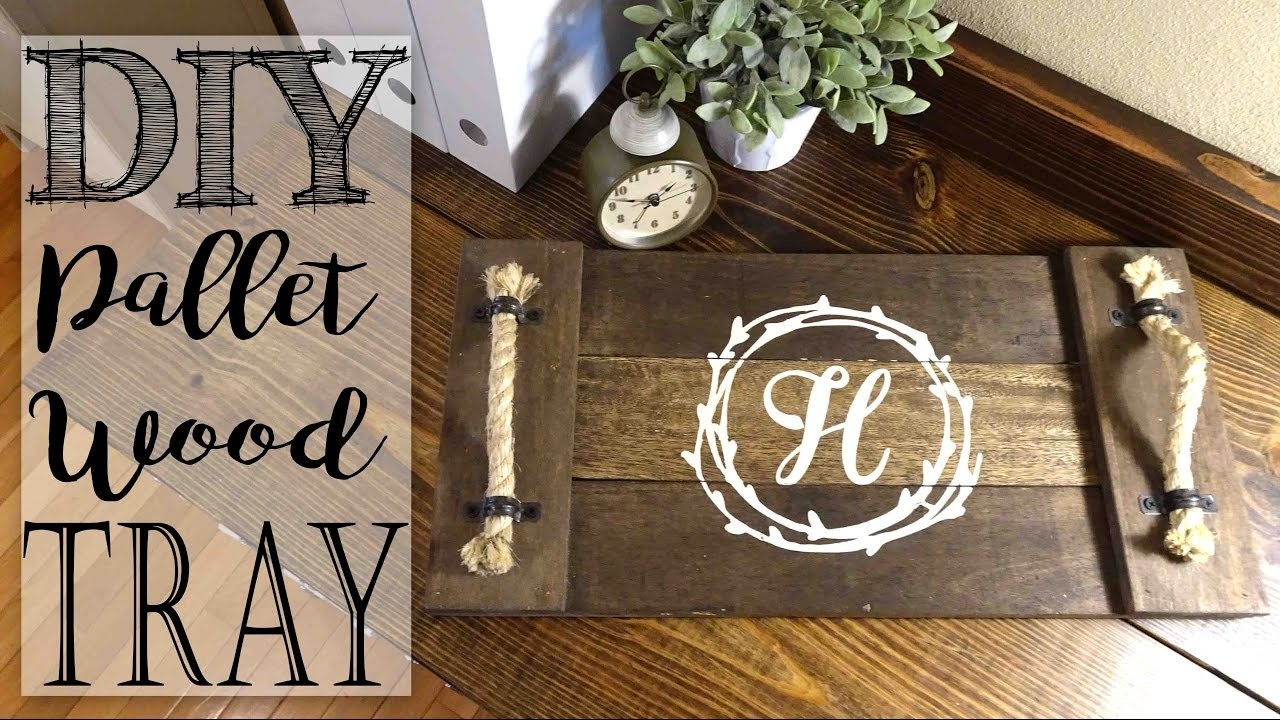 Diy Pallet Wood Monogram Tray My Crafts And Diy Projects