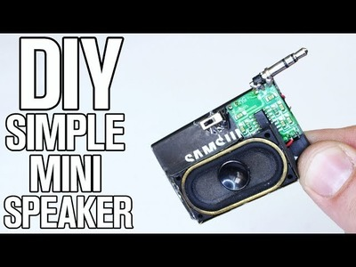 DIY Simple and Mini Speaker for Smartphones