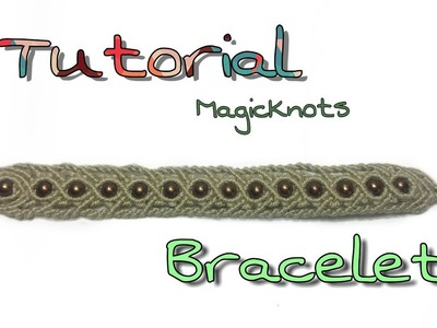 Easy Bracelet Tutorial Macrame MAGIC KNOTS ♥ DIY ♥