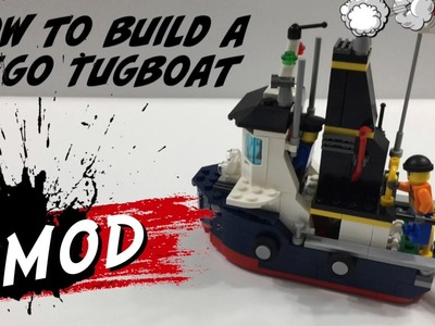 LEGO MOD - How to Build a Lego Tugboat - DIY Tutorial to Create a Ship from the Ocean Explorer Set!
