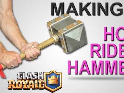 Make a REAL Hog Rider Hammer - Tutorial - DIY - Clash Royale Project