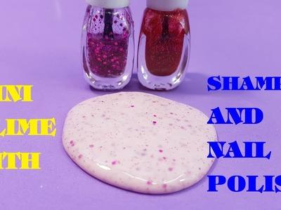 Mini Slime Shampoo and Nail Polish No Borax !DIY Slime Shampoo and Nail Polish