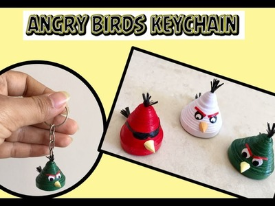 Quilling Angry Birds Keychain. DIY. Angry Birds Craft | Priti Sharma