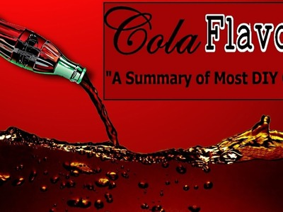 Review 7 Cola DIY Flavors for eliquid in a quick summary + Useful Ratios