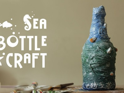 Sea Bottle Craft