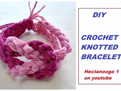 1183yt Crochet Pattern- TWO TONE KNOTTED BRACELET, pattern #183yt, video # 1444, crochet jewelry