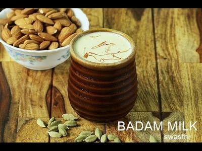Badam milk recipe | How to make badam milk or badam doodh