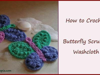 Crochet Tutorial: Butterfly Scrubby Washcloth