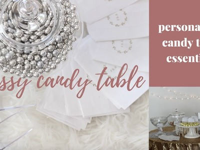 DIY Classy Candy Table: Inexpensive Personalized Essentials Tutorial