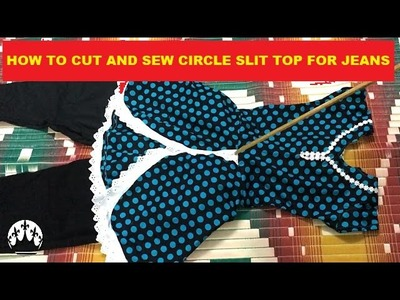 ✔ DIY HOW TO CUT AND SEW CIRCLE SLIT TOP FOR JEANS IN TAMIL #005