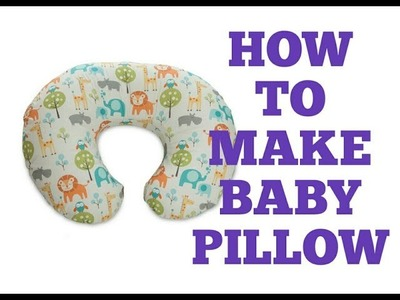 DIY How to make baby pillow