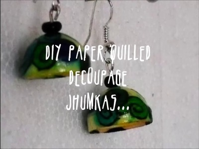 DIY Paper Quilled Decoupage Jhumka Tutorial: No Printer Required!