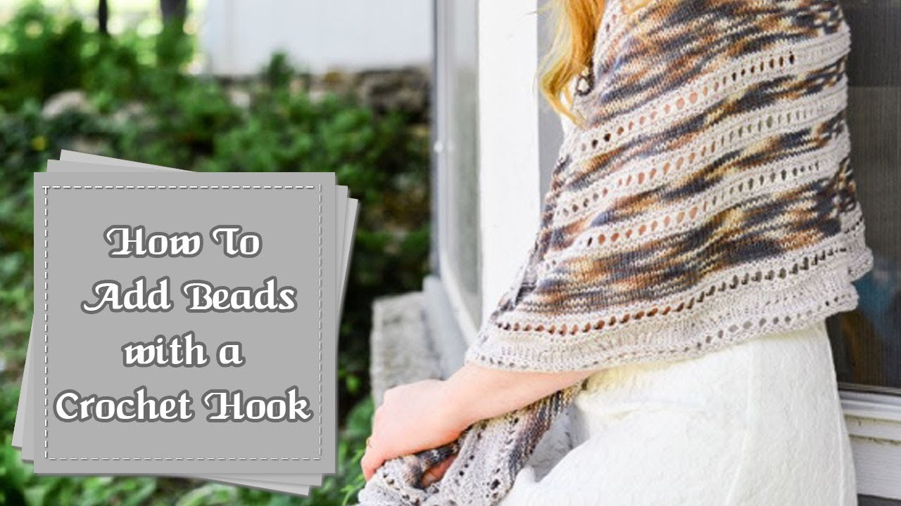 How to Add Beads As You Knit, Using a Crochet Hook