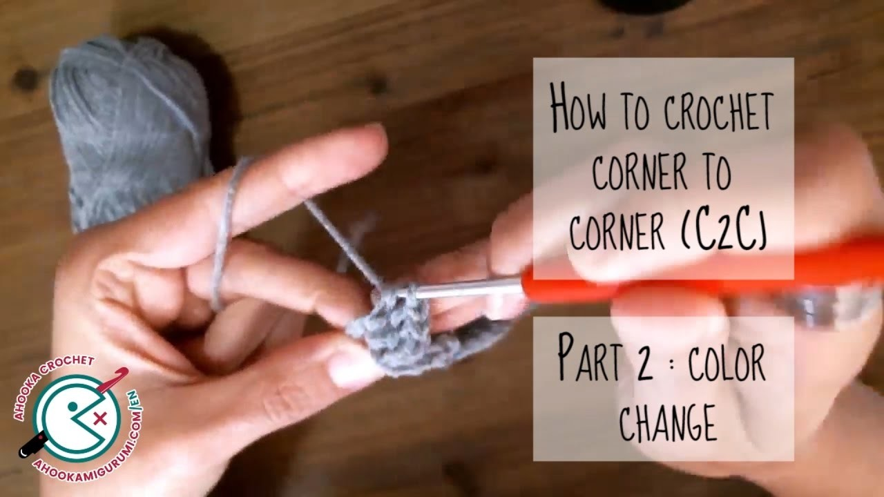 [how to] C2C crochet tutorial part 2 & 3 color change and second half
