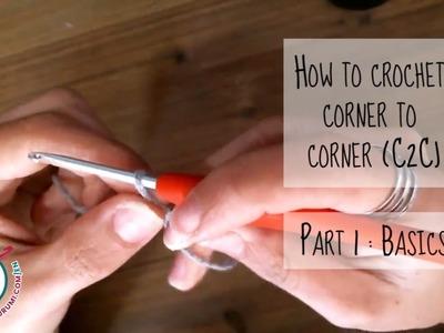 [How to] C2C crochet tutorial part 1:  basics