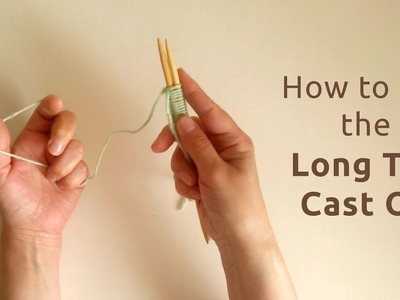 How to Cast On with two needles: Long Tail Method   Knitting for beginners