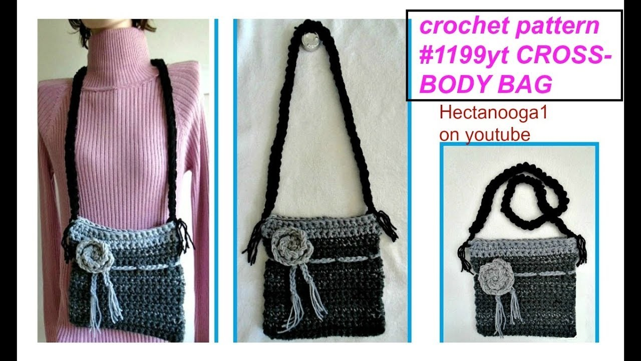 Free Crochet Pattern For Cross Body Bag : HOW TO CROCHET A CROSS-BODY BAG, free crochet pattern, My ...