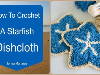 How To Crochet A Starfish Dish Cloth