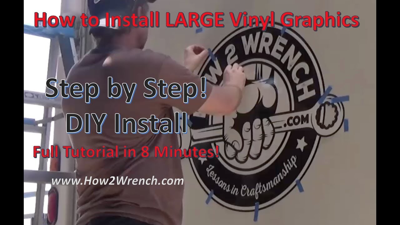 How to install LARGE Vinyl Graphics! Full Tutorial in 8 Minutes! DIY