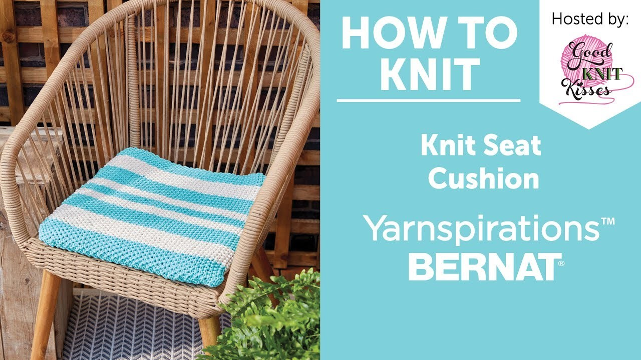 How To Knit A Seat Cushion With Bernat Maker Home Dec My