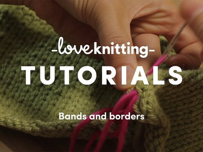 How To Knit - Bands And Borders (US Terminology)