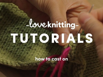 How To Knit - Casting On (US Terminology)