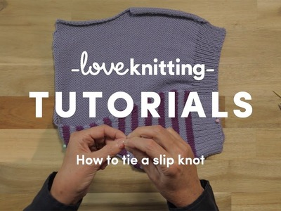 How To Knit - Tie A Slip Knot (US Terminology)