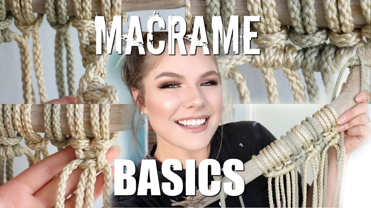 HOW TO: Macrame Basics   Larks Head, Square Knot, Spiral Stitch, Double Half Hitch