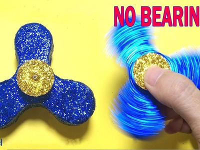 How to make Fidget Spinner WITHOUT BEARINGS ! DIY Fidget Spinner NO BEARING