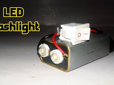 How to Make LED Flashlight at Home