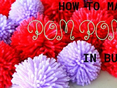 HOW TO MAKE POM POMS IN BULK