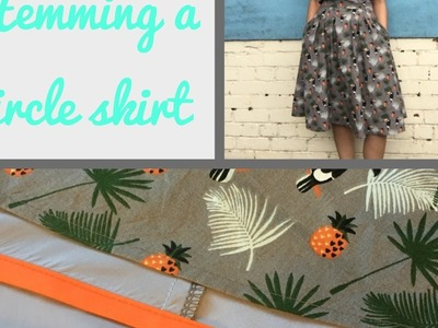 Like Sew Amazing Vlog 8 - how to hem a circle skirt tutorial