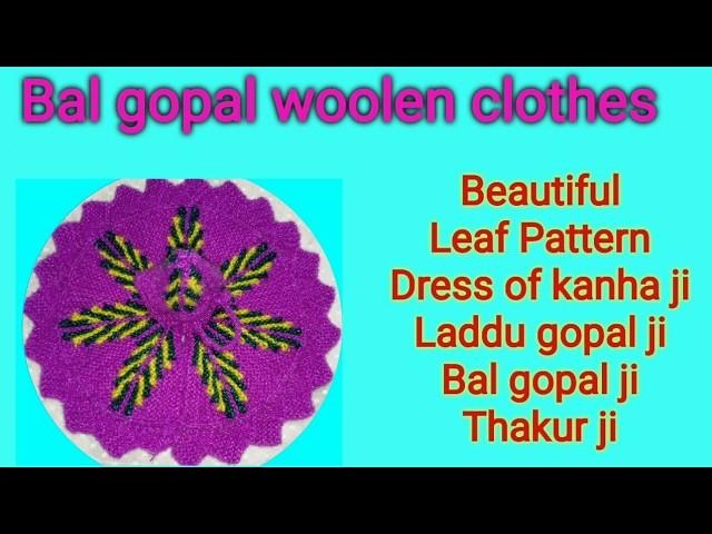 Part 1.3;. How to make. Knitting. Leaf pattern. Beautiful. Dress. Poshak. of. Bal gopal