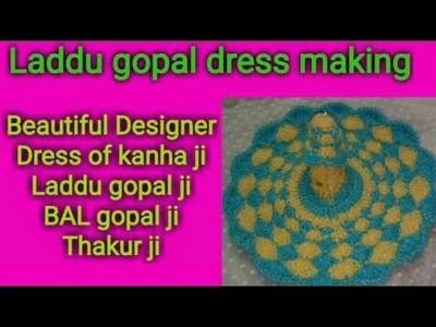 Part 2.2;. How to make. Crochet. Beautiful. Designer. Dress. of. Laddu gopal. Bal gopal