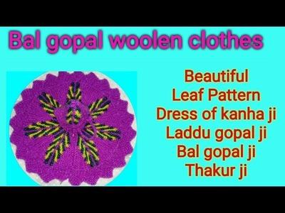 Part 2.3;. How to make. Knitting. Leaf pattern. Beautiful. Dress. Poshak.  Bal gopal