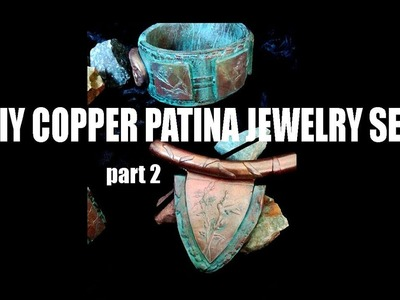 Polymer clay tutorial - DIY copper patina jewelry set part 2