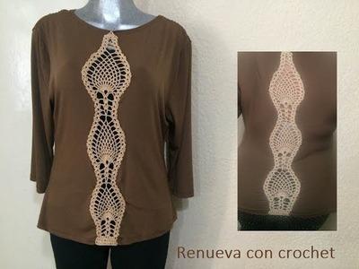Renovando tus blusas con crochet ( decorarla o agrandarla)