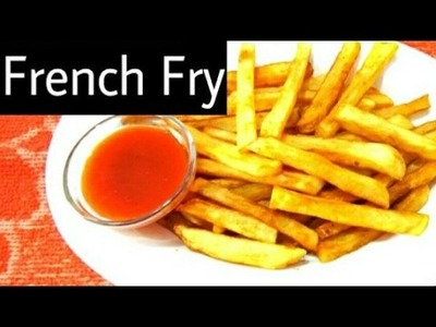 French Fry Bengali Recipe || How To Make French Fry At Home