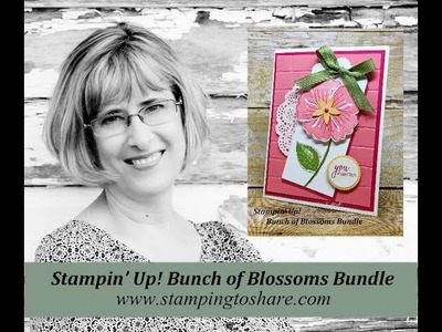 How to Make a Card with the Bunch of Blossoms Bundle