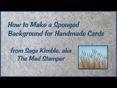 How to Make a Sponged Background for Handmade Cards