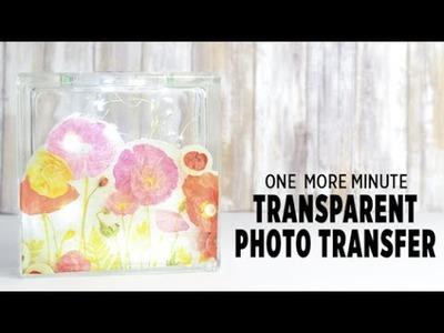 How to Make a Transparent Photo Transfer