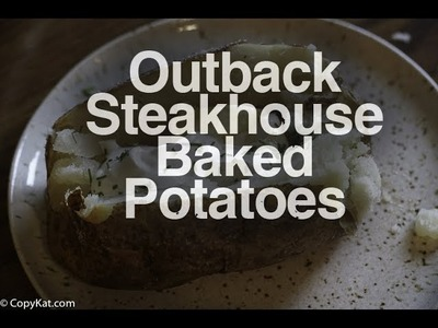 How to Make an Outback Steakhouse Baked Potato