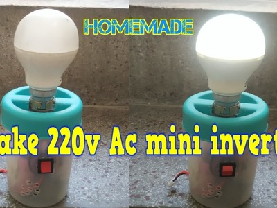How to make  rechargeable mini Inverter at home