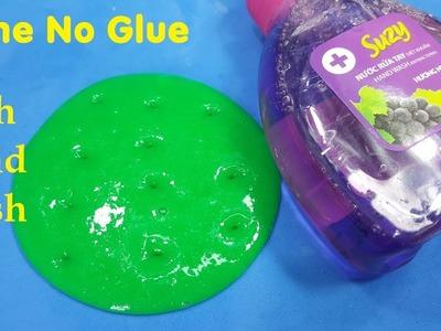 Slime Hand Wash No Glue ! How To Make Slime With hand Wash