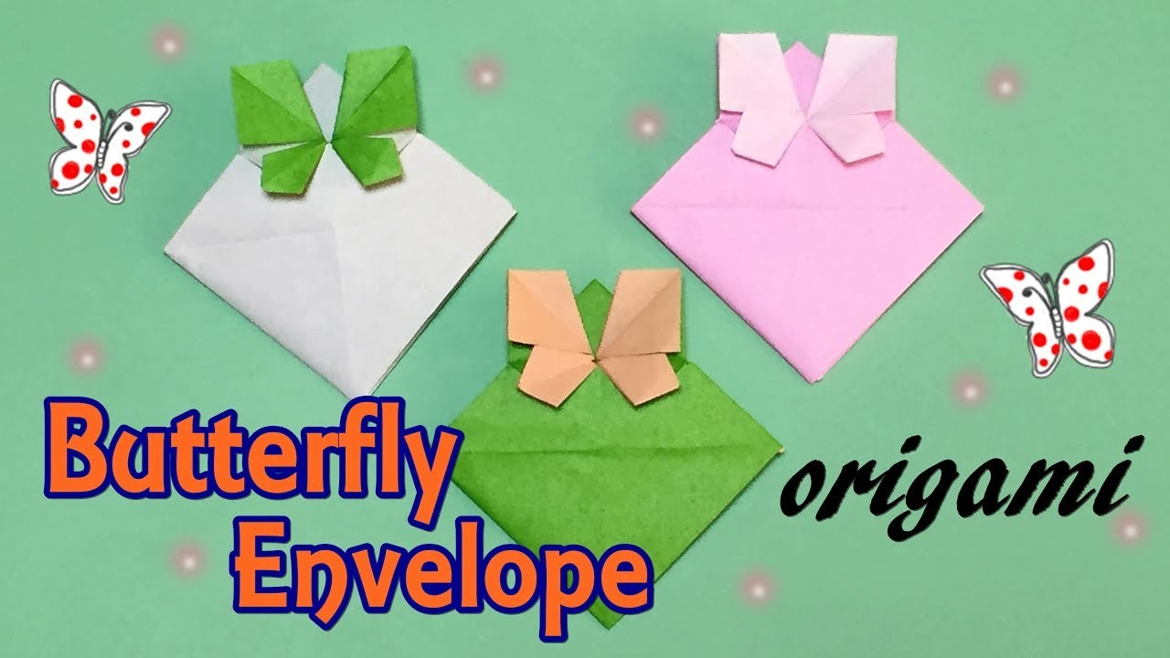 Download Origami, Awesome Origami Butterfly Envelope Tutorial, How ...