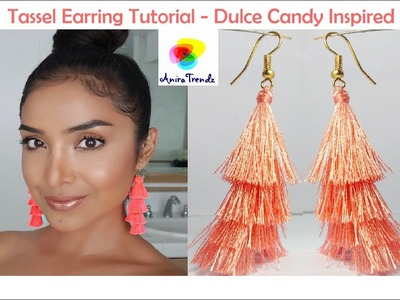 Dulce Candy Inspired Tassel Earring | How to make silk thread Tassel earring at home Tutorial DIY